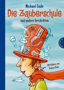 Die Zauberschule und andere Geschichten_Michael Ende