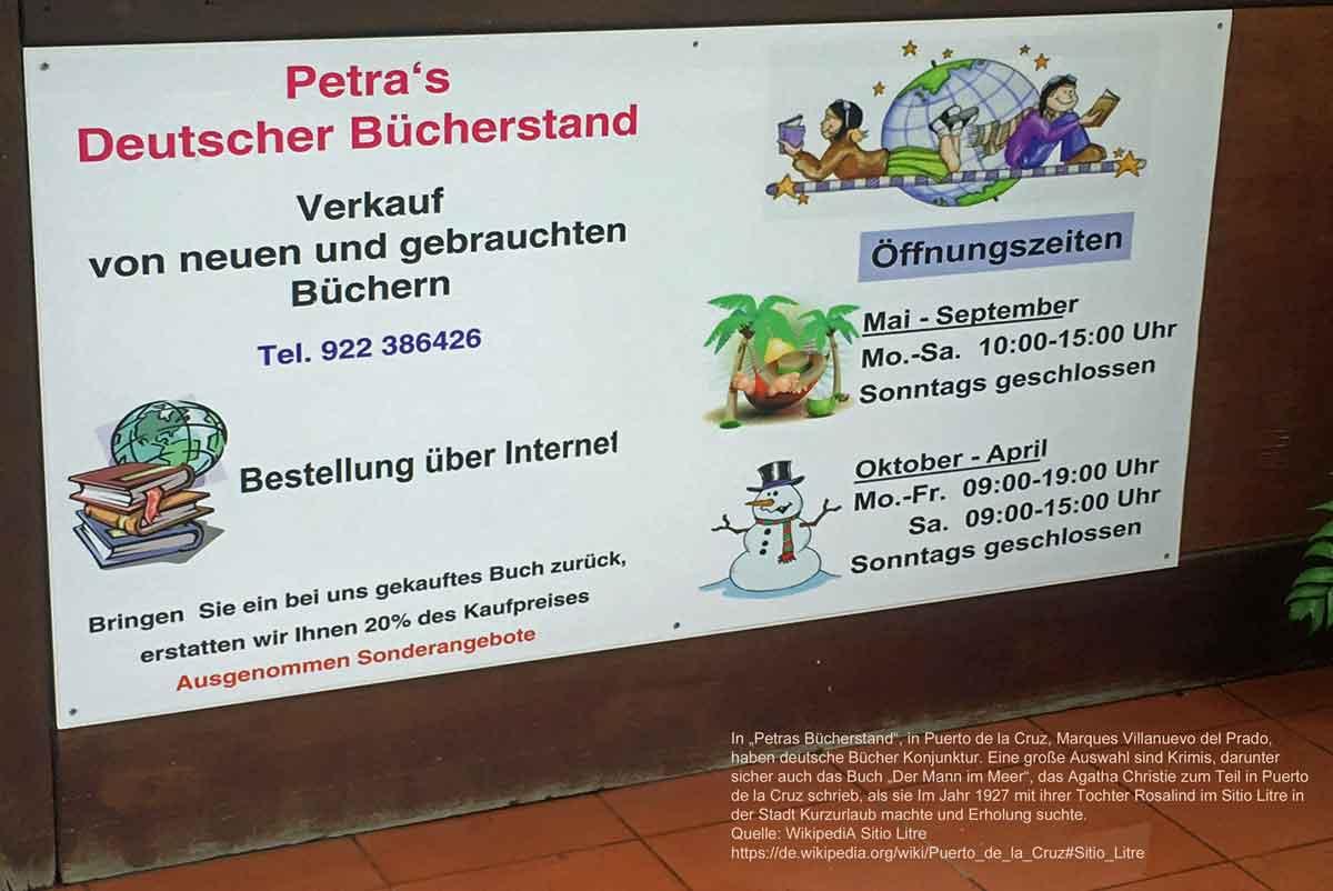 Petras Deutscher Bücherstand ~ mit Agatha Christie-Krimi geschrieben in Puerto de la Cruz 1927 während eines Kurz- und Erholungsurlaubs mit ihrer Tochter Rosalind im Sitio Litre