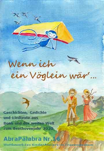 Wenn ich ein Vöglein wär'..._AbraPalabra-Buch 16 2019-2020_copyright Ulrike Tscherner-Bertoldi